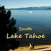 SOUTH LAKE TAHOE : My complete photo collection on South Lake Tahoe may be seen at the Travel: United States of America
