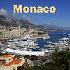 Travel: Monaco : 2 galleries with 55 photos