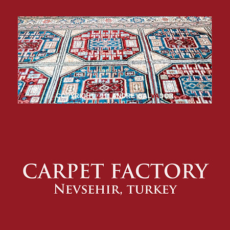 CARPET FACTORY, NEVSEHIR, TURKEY